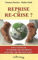 Reprise ou re-crise ?