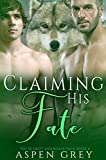 Claiming His Fate: An M/M Shifter MPreg Romance (Scarlet Mountan Pack Book 4) (English Edition)