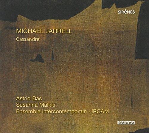 Jarrell : Cassandre. Bas, Mälkki.