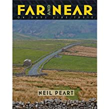 [(Far and Near: On Days Like These)] [Author: Neil Peart] published on (November, 2014)