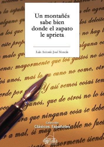 Un montañés sabe bien donde el zapato le aprieta (Clásicos de la literatura española. Teatro) (Spanish Edition)