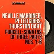 Purcell: Sonatas of Three Parts Nos. 1 - 6 (Mono Version)