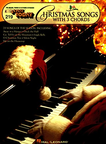Christmas Songs with 3 Chords: E-Z Play Today Volume219 (E-Z Play Today, 219) (English Edition)