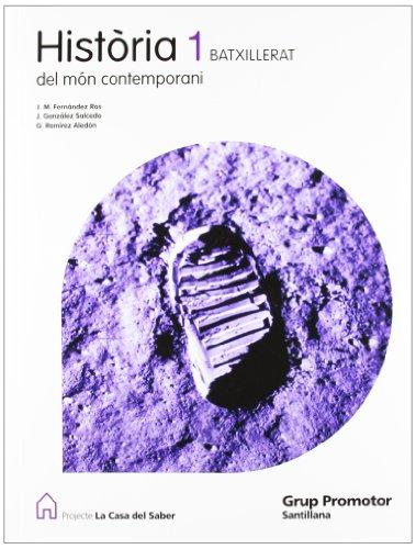 Historia Del Mon Contemporani 1 Batxillerat La Casa Del Saber Catalan Grup Promotor