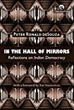 #10: In the Hall of Mirrors: Reflections on Indian Democracy