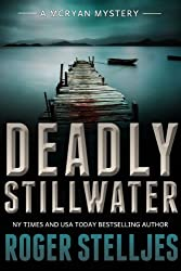 Deadly Stillwater: A compelling crime thriller (Mac McRyan Mystery Series Book) (English Edition)
