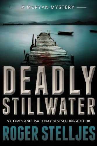 free kindle book Deadly Stillwater: A compelling crime thriller (Mac McRyan Mystery Series Book)