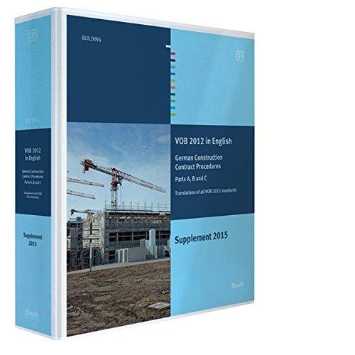 VOB 2012 in Englisch - Ergänzungsband 2015: Vergabe- und Vertragsordnung für Bauleistungen