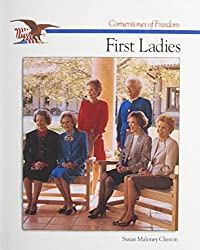 First Ladies (Cornerstones of Freedom) (Cornerstones of Freedom (Pb))