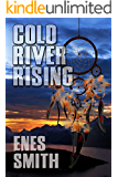 Cold River Rising (Cold River Series, Book 1)