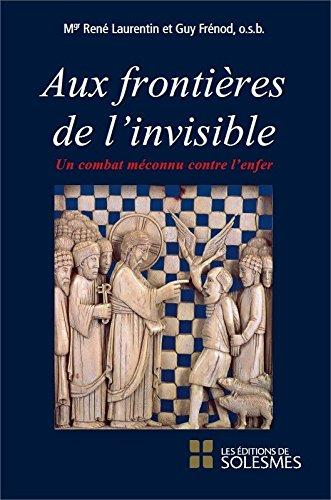Aux Frontières De L'invisible - Un Combat Méconnu Contre L'enfer