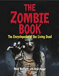 The Zombie Book: The Encyclopedia of the Living Dead by Nick Redfern (2014-09-09)