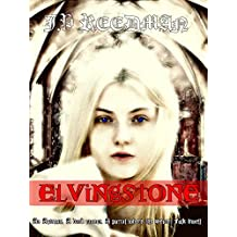 Elvingstone: A Gothic Fantasy Romance (English Edition)