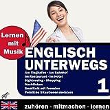 Lernen Mit Musik - Englisch Unterwegs 1