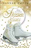 Frozen Kisses - Küsse im Schnee