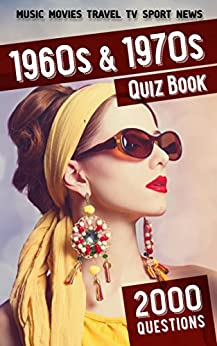 1960s and 1970s Quiz Book: 2000 Questions by [Aleksandr, Lukas]
