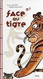 Face au tigre / texte Chun-Liang Yeh | Yeh, Chun-Liang. Auteur
