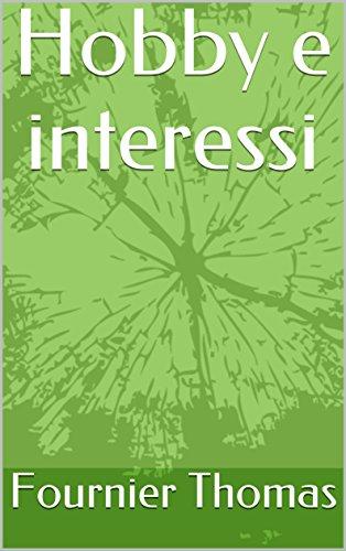 Hobby e interessi (Italian Edition)