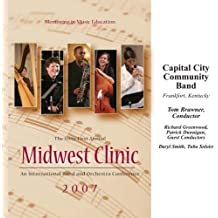 Midwest Clinic 2007: Capital City Community Band by Capital City Community Band