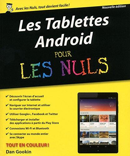 Les Tablettes Android pour les Nuls, nouvelle édition par Dan GOOKIN