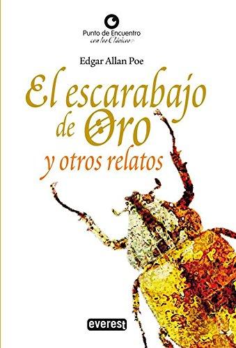 El Escarabajo de oro y otros relatos (Punto de encuentro con los clásicos) por Allan Poe Edgar