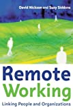 Remote Working: Linking People and Organizations