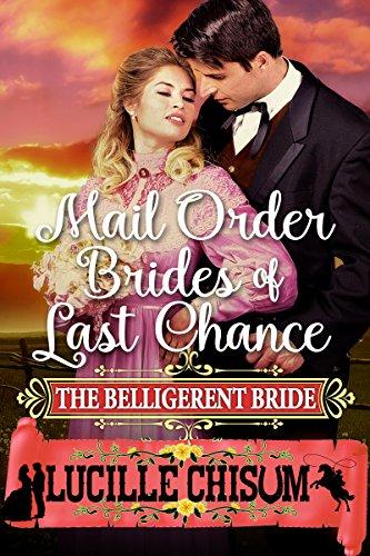 Descargar Bittorrent En Español The Mail Order Brides of Last Chance: The Belligerent Bride De PDF