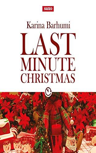 Descargar Libro Libro Last Minute Christmas de Karina Barhumi