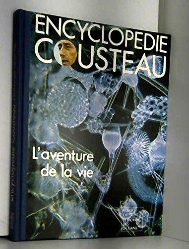 L'aventure de la vie. Encyclopédie Cousteau. Editions Robert Laffont. Le monde des océans. 1976. Cartonnage de l'éditeur. 144 pages. 22x28 cm.(Mer, Océans)