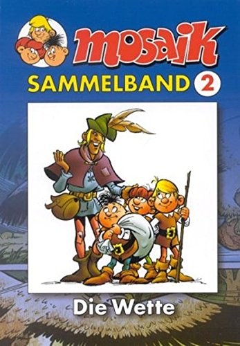 MOSAIK Sammelband 02 Softcover: Die Wette