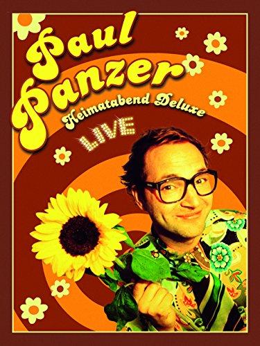 Paul Panzer - Heimatabend Deluxe Gute Leute-film