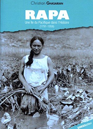 Rapa : Une le du Pacifique dans l'Histoire (1791-1956)