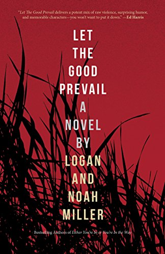 Download let the good prevail by logan millernoah miller pdf download let the good prevail by logan millernoah miller pdf fandeluxe Images
