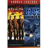 Stealth & Blue Thunder