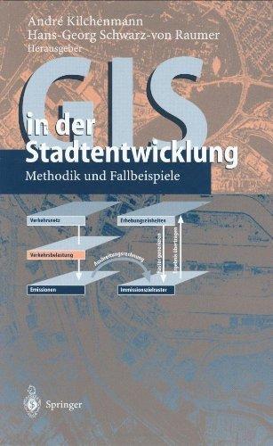 GIS in der Stadtentwicklung: Methodik und Fallbeispiele