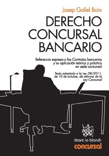 Derecho Concursal Bancario por Josep Gallel Boix