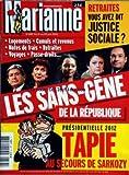 MARIANNE [No 687] du 19/06/2010 - RETRAITES / VOUS AVEZ DIT JUSTICE SOCIALE -LES...