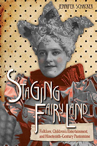 Mythen Und Legenden Fancy Dress - Staging Fairyland: Folklore, Children's Entertainment,