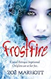 FrostFire (Daughter of the Flames) by Marriott, Zoe (2012) Paperback