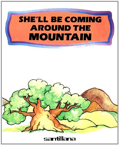 She'll Be Coming Around the Mountain