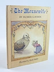The Mousewife by Rumer Godden (1983-03-10)