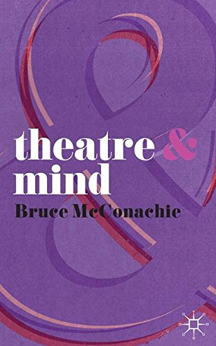 Theatre and Mind por B. McConachie