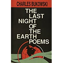 The Last Night of the Earth Poems (English Edition)
