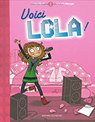 Lola, Tome 1 : Voici Lola !