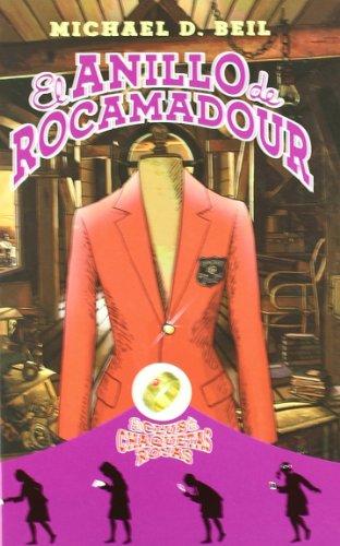EL Anillo De Rocamadour, El Club De Chaquetas Rojas (Roca Juvenil) por Michael D. Beil