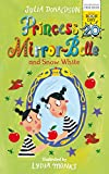 Princess Mirror-Belle and Snow White (World Book Day) (print edition)