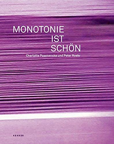 Monotonie ist schön: Charlotte Posenenske und Peter Roehr