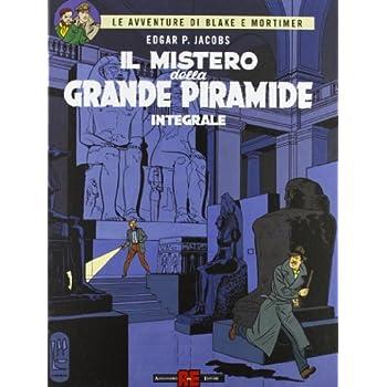 Il Mistero Della Grande Piramide. Ediz. Integrale