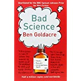 Bad Science by Ben Goldacre (2009-04-01)