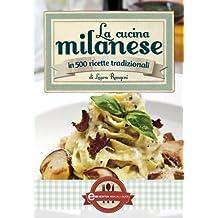 La cucina milanese (eNewton Manuali e Guide) (Italian Edition)